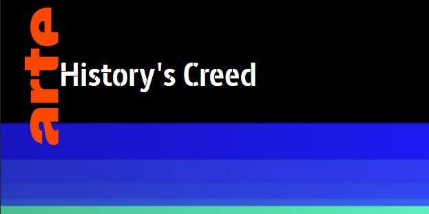 [documentaires] History's Creed – Histoire et jeux vidéo, Arte Creative
